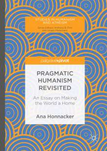 Pragmatic Humanism Revisited